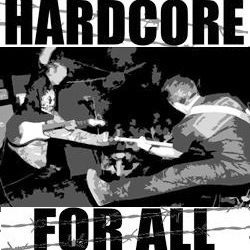 Hardcore for all